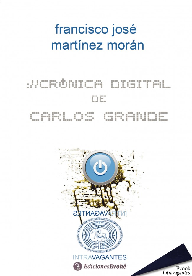 Crónica digital de Carlos Grande – Francisco José Martínez Morán
