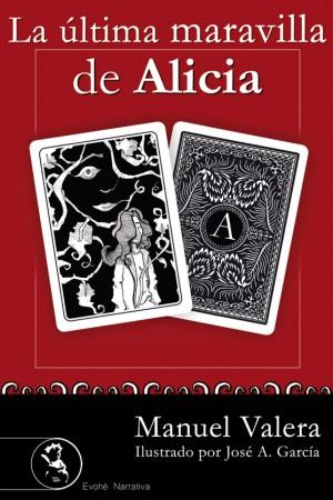 La última maravilla de Alicia – Manuel Valera