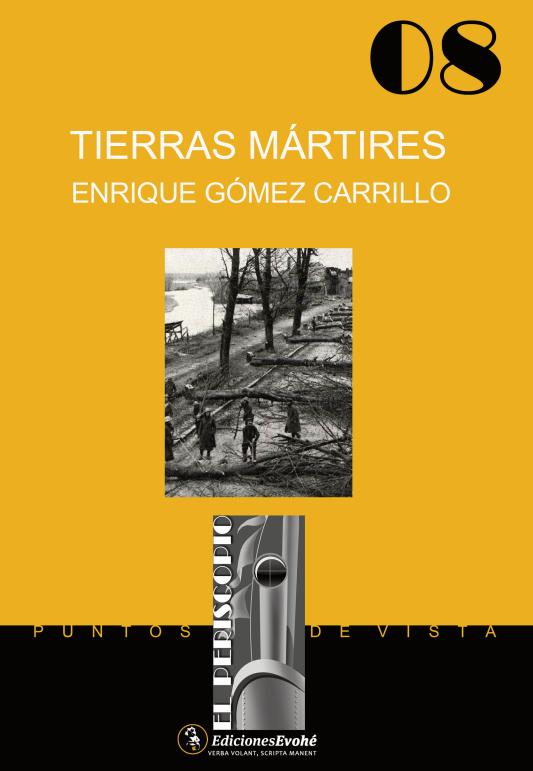 Tierras mártires – Enrique Gómez Carrillo