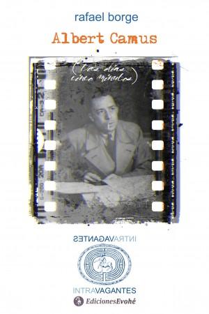 Albert Camus (Tres días cinco minutos) de Rafael Borge