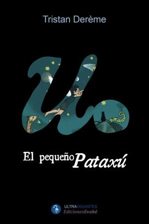 El pequeño Pataxú –  Tristan Derème