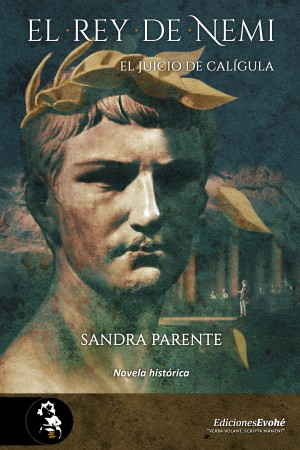 El rey de Nemi. El juicio de Calígula –  Sandra Parente