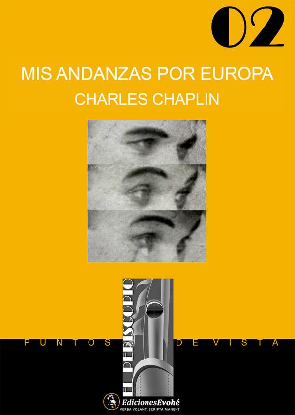 Mis andanzas por Europa – Charles Chaplin