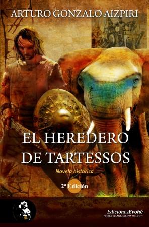 El heredero de Tartessos, 2ª Ed. – Arturo Gonzalo Aizpiri
