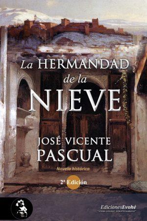 La Hermandad de la Nieve, 2ª Ed. – José Vicente Pascual