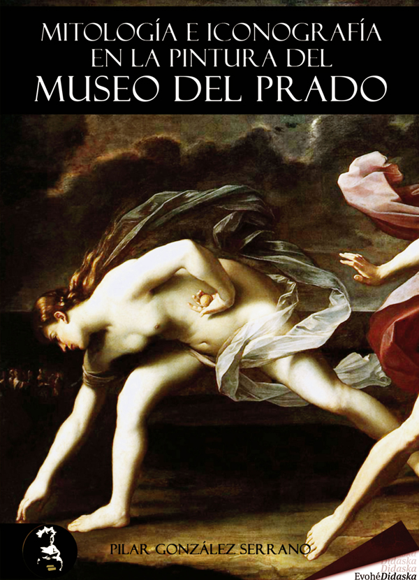 Mitología e iconografía en la pintura del Museo del Prado – Pilar González Serrano