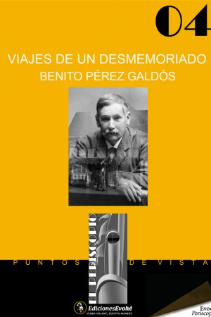 Viajes de un desmemoriado – Benito Pérez Galdós