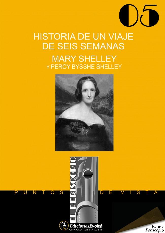 Historia de un viaje de seis semanas – Mary Shelley