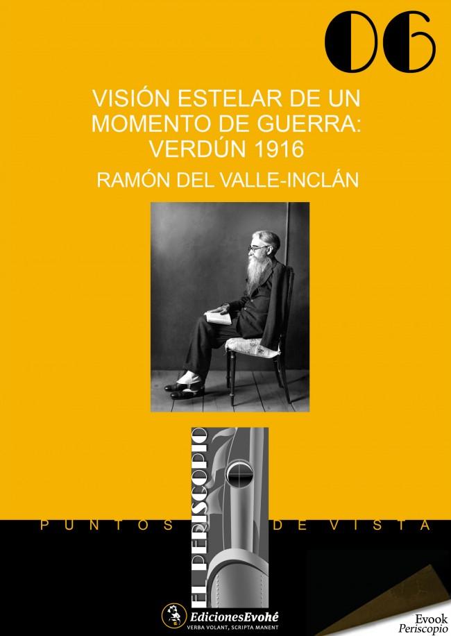 Visión estelar de un momento de guerra: Verdún 1916 – Ramón del Valle-Inclán