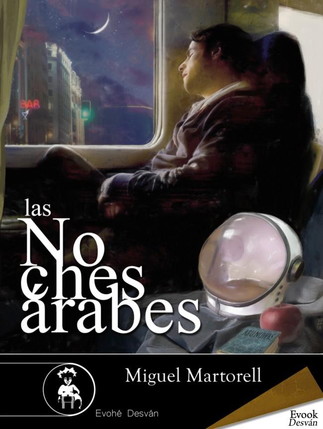 Las noches árabes – Miguel Martorell