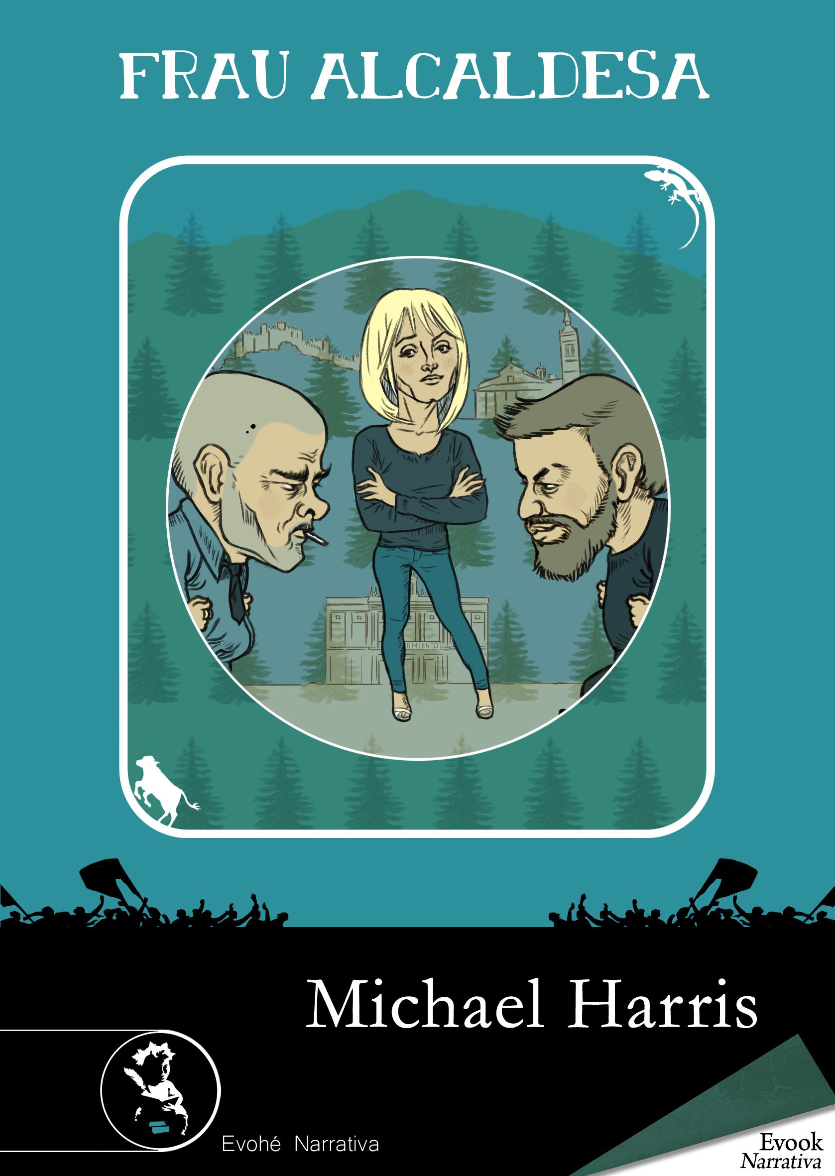 Frau Alcaldesa – Michael Harris