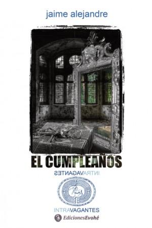 El cumpleaños – Jaime Alejandre
