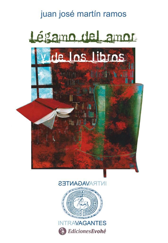 Légamo del amor y de los libros – Juan José Martín Ramos
