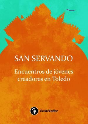 San Servando. Encuentros de jóvenes creadores en Toledo – VVAA