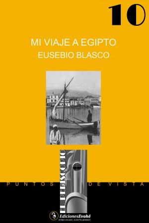 Mi viaje a Egipto – Eusebio Blasco