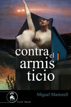 Contra el armisticio – Miguel Martorell