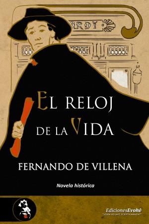 El reloj de la vida – Fernando de Villena