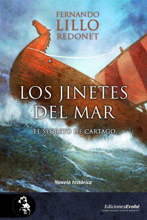 Los jinetes del mar. El secreto de Cartago – Fernando Lillo Redonet
