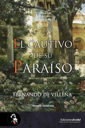 el_cautivo_de_su_paraiso_fernando_de_Villena