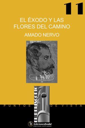 El éxodo y las flores del camino – Amado Nervo