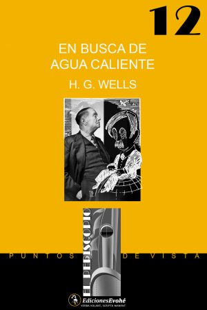 Viajes de un republicano radical en busca de agua caliente – H. G. Wells